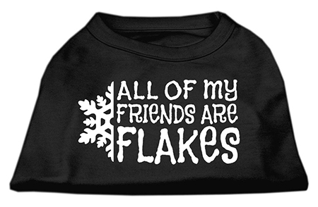 All of My Friends are Flakes dog shirt black