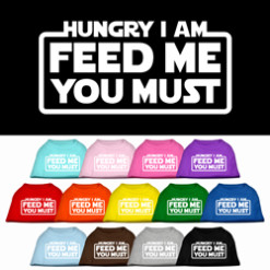 Hungry I am Feed me You Must dog t-shirt sleeveless multi-colors