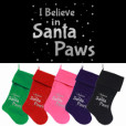 I Believe in Santa Paws Christmas dog stockings