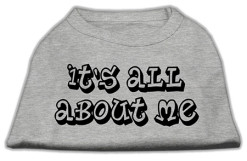 It's All About Me t-shirt sleeveless dog gray
