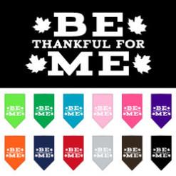 Be Thankful for Me dog bandana Thanksgiving