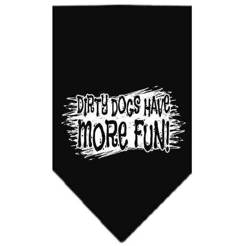 Dirty Dogs Have More Fun dog bandana black