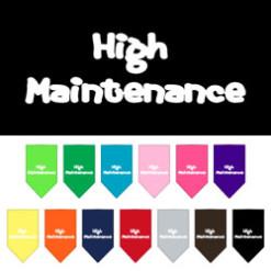High maintenance dog bandana